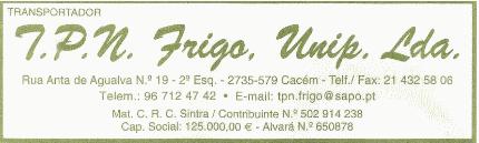 T.P.N. Frigo, Unip. Lda