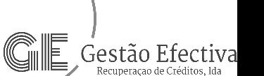 GESTÃO EFECTIVA - RECUPERAÇÃO DE CREDITOS, LDA