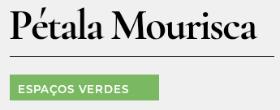 Pétala Mourisca-Espaços Verdes